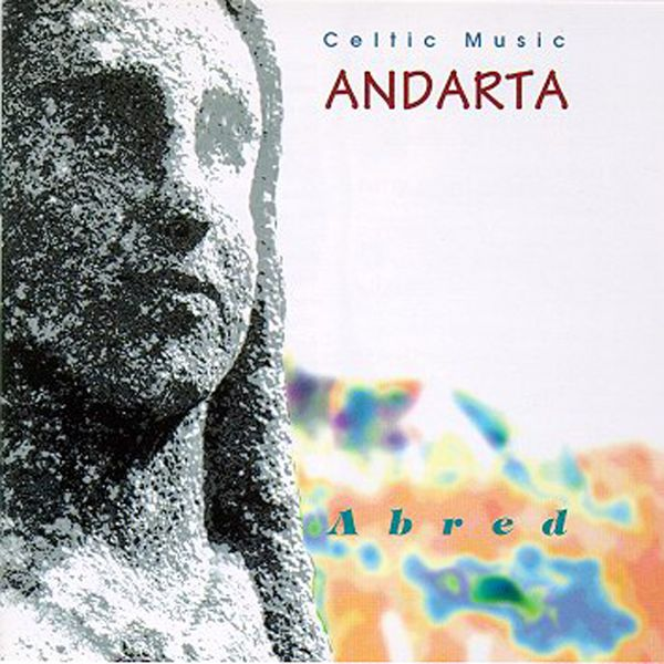 Andarta - Abred (Traditional Breton Music / Celtic Music from Brittany / Keltia Musique)