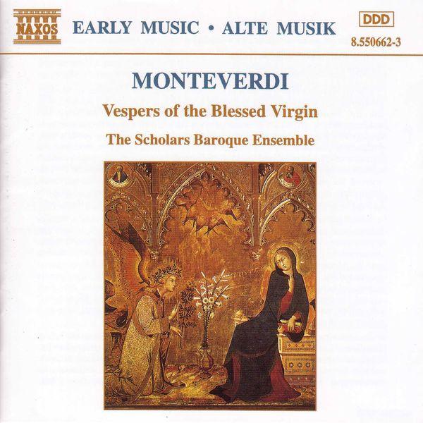 Scholars Baroque Ensemble - Vêpres de la Vierge