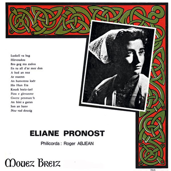 Eliane Pronost - Gwerz penmarc'h (Memoire sonore de la musique bretonne - 1971)