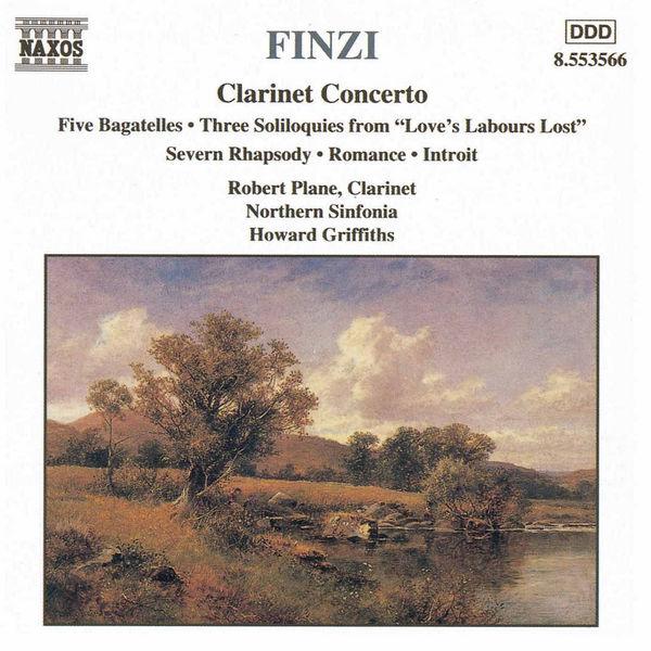 Robert Plane - FINZI: Clarinet Concerto / Five Bagatelles / Three Soliloquies / Romance