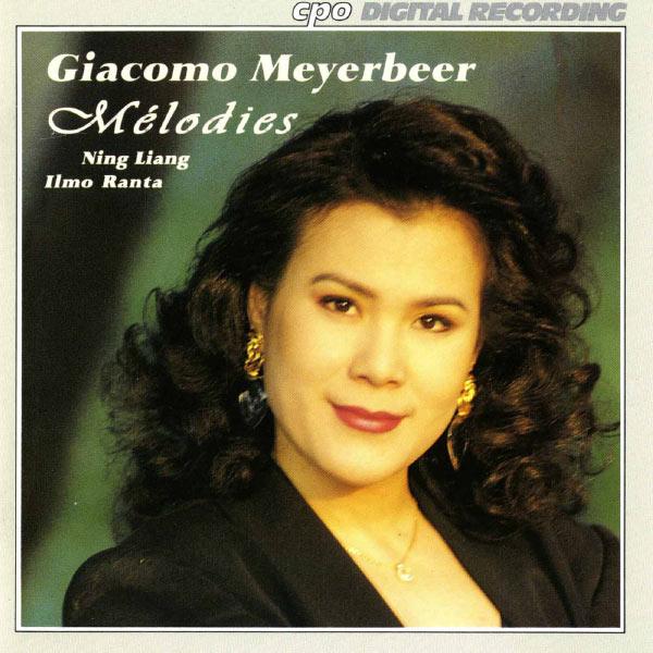 Ning Liang - Meyerbeer: Melodies
