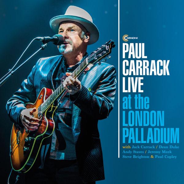 Paul Carrack - Paul Carrack Live at the London Palladium