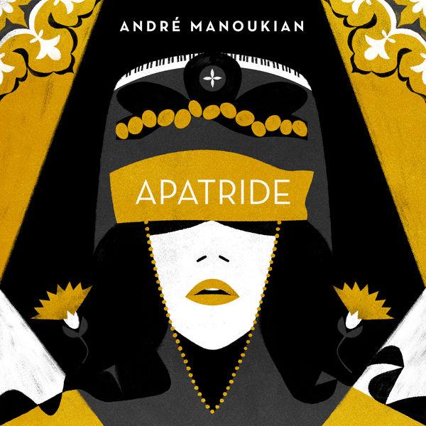 André Manoukian - Apatride
