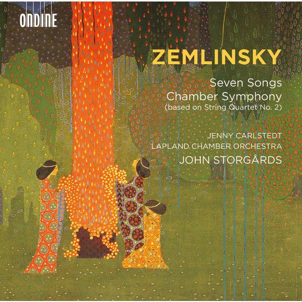 Jenny Carlstedt - Zemlinsky: 7 Songs & Chamber Symphony