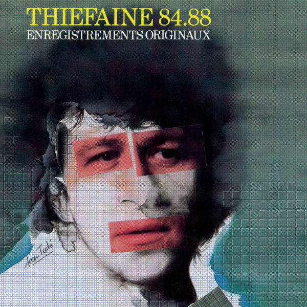 Hubert-Félix Thiéfaine - Thiéfaine 84-88