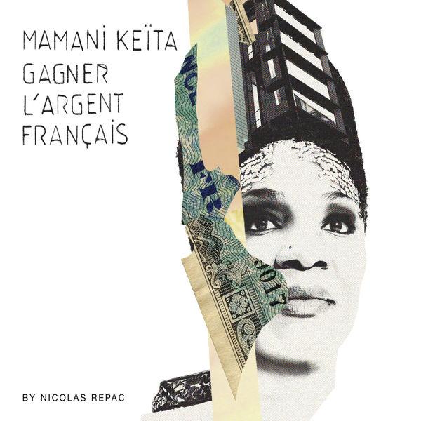 Mamani Keita|Gagner l'argent français
