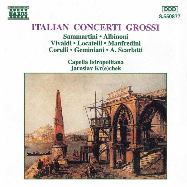 Capella Istropolitana - Italian  Concerti  Grossi