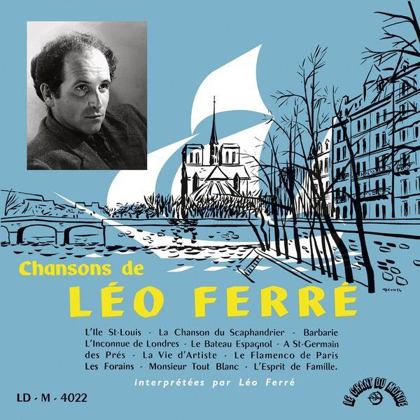Léo Ferré - Chansons de Léo Ferré