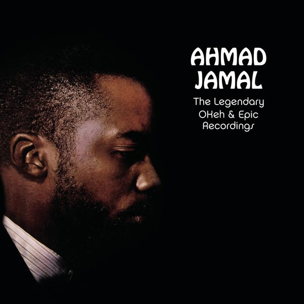 Ahmad Jamal - The Legendary Okeh & Epic Recordings