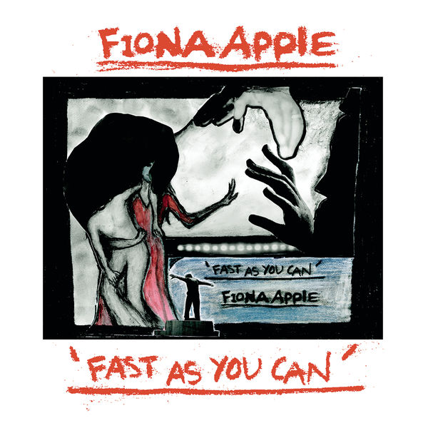 Fiona Apple - Fast As You Can EP