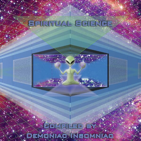 Demoniac Insomniac - Spiritual ScienceCompiled by Demoniac Insomniac