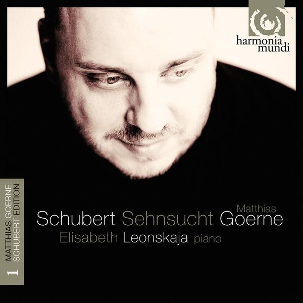 Matthias Goerne - Franz Schubert : Sehnsucht  (Lieder, vol. 1)