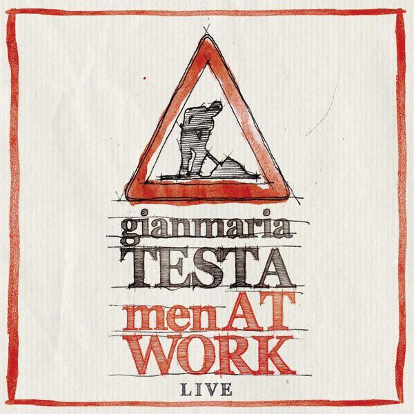 Gianmaria Testa|Men At Work