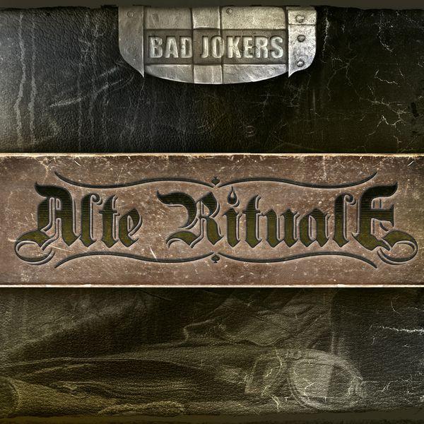 Bad Jokers - Alte Rituale