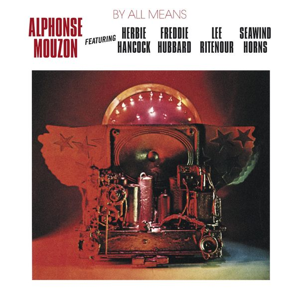 Alphonse Mouzon - By All Means
