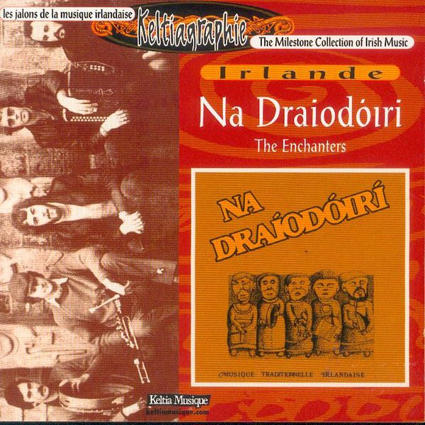 The Enchanters - Na Draiodoiri (Traditional Breton Music / Celtic Music from Brittany / Keltia Musique)