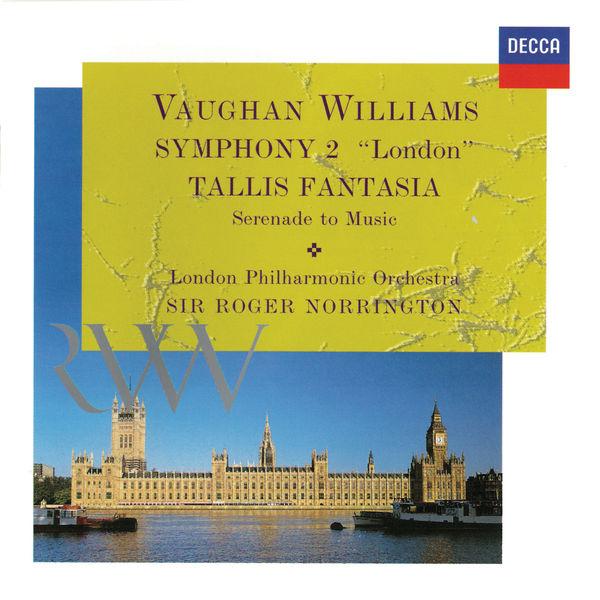 Roger Norrington - Vaughan Williams: Symphony No. 2; Tallis Fantasia; Serenade To Music