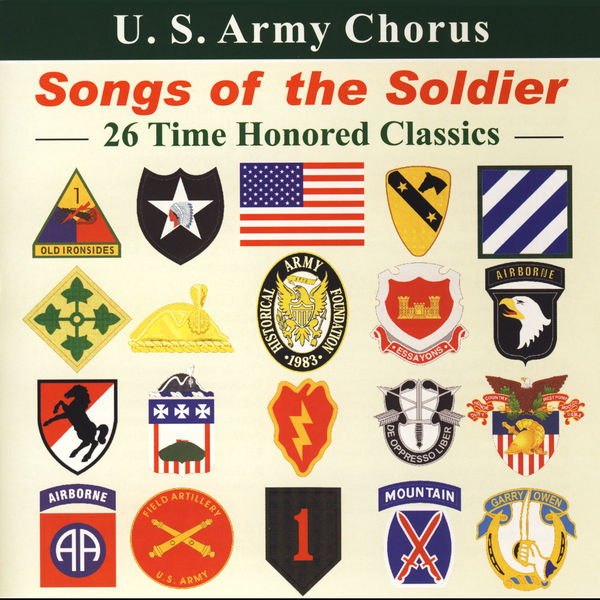 United States Army Chorus - Choral Concert : United States Army Chorus – Key, F.S. / Smith, J.S. / Koff, C. / Jones, T. / Roboda, S. / Kellet, D.T. (Songs of the Soldiers)