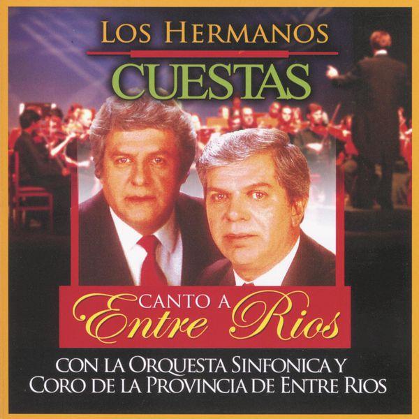 Los Hermanos Cuestas - Canto A Entre Ríos