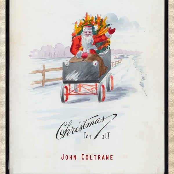 John Coltrane - Christmas For All