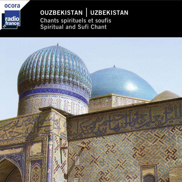 Various Artists - Ouzbékistan : chants spirituels et soufis