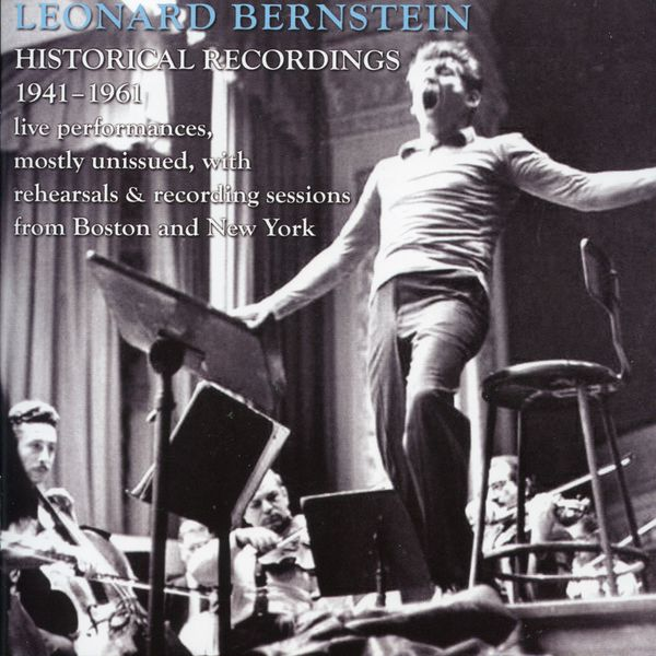 Leonard Bernstein - Leonard Bernstein : Historic Broadcasts, 1946-1961