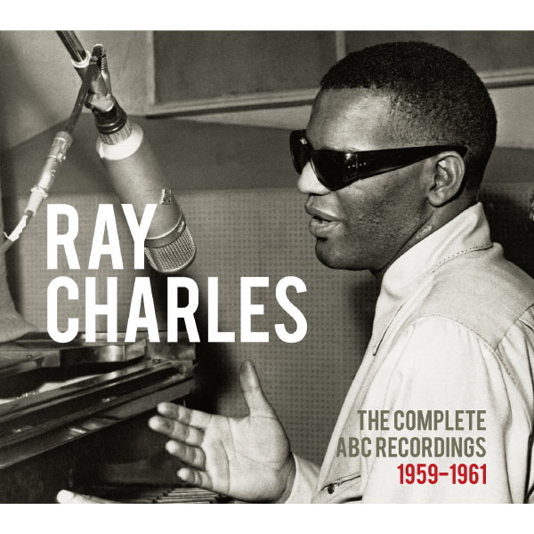 Ray Charles - The Complete ABC Recordings (1959-1961)