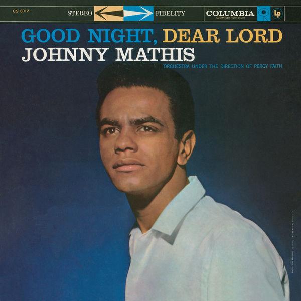 Johnny Mathis - Good Night, Dear Lord