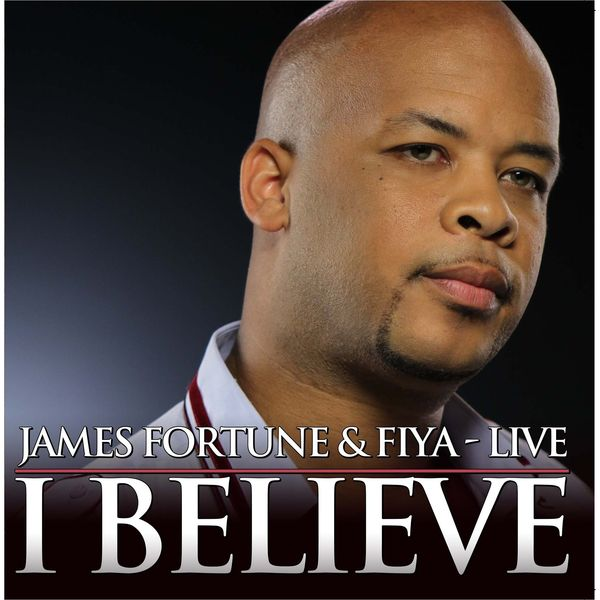 James fortune / shawn mclemore & zacardi cortez i believe mp3.