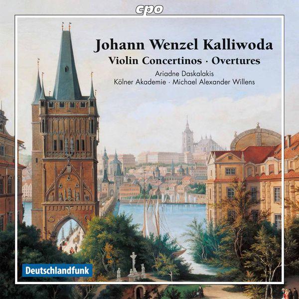 Die Kölner Akademie - Kalliwoda: Violin Concertinos & Overtures