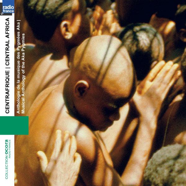 Pygmées Aka - Centre Afrique: Anthologie de la musique de Pygmés AkaCentral africa: Musical anthology of the aka pygmies