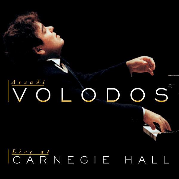 Arcadi Volodos - Volodos - Live at Carnegie Hall