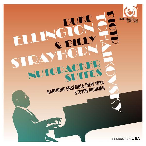 Steven Richman - Tchaikovsky : The Nutcracker Suites (Arr. Duke Ellington & Billy Strayhorn)