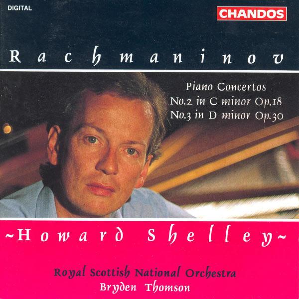 Howard Shelley - Rachmaninov : Concertos pour piano n° 2 & 3