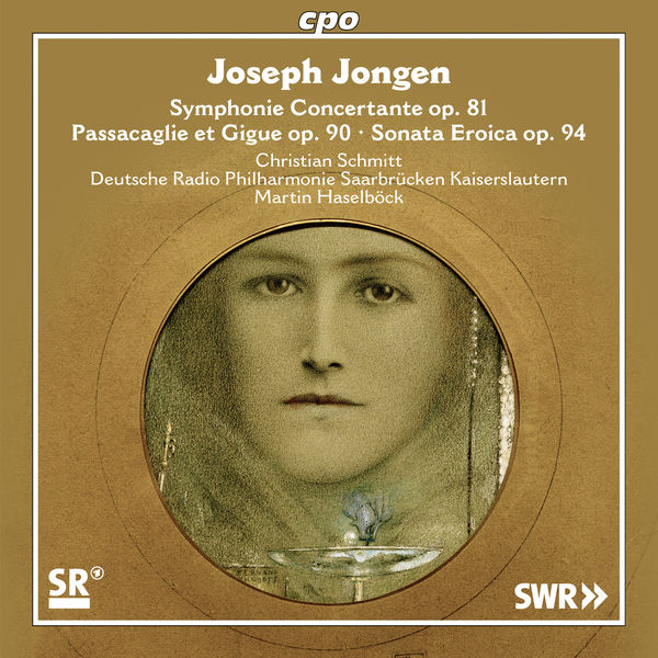 Christian Schmitt - Jongen: Symphonie concertante, Passacaglie et gigue & Sonata eroïca