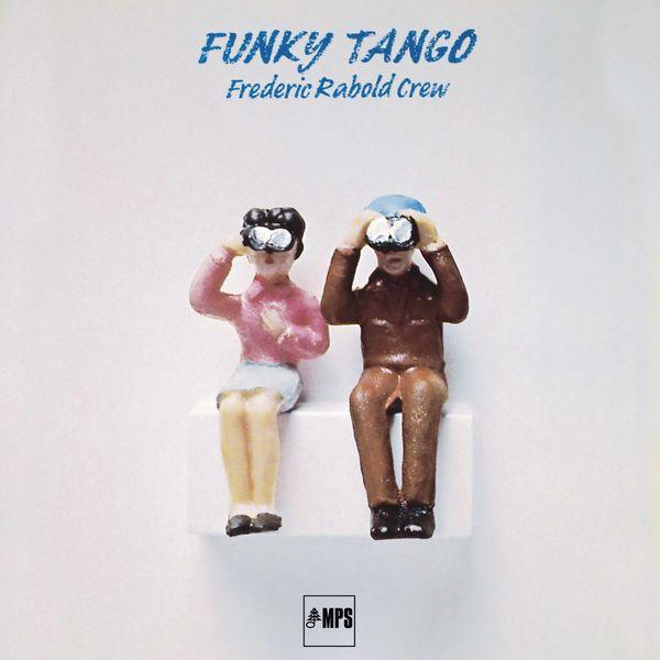 Frederic Rabold Crew - Funky Tango