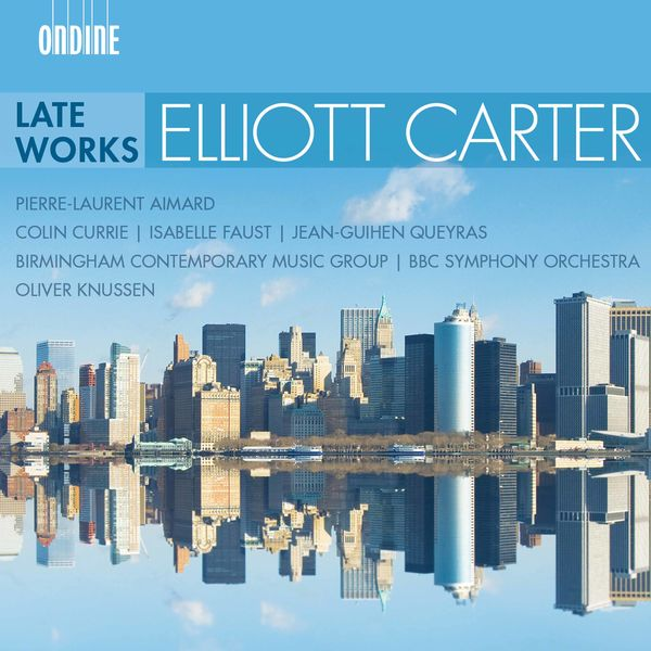 Pierre-Laurent Aimard - Carter: Late Works