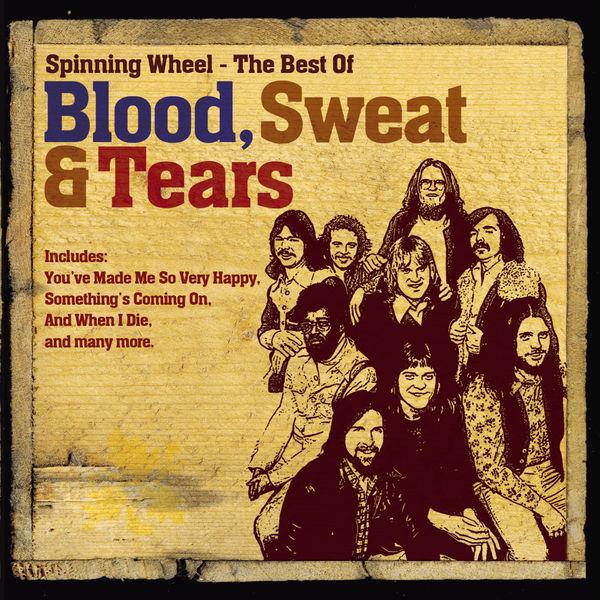 Blood, Sweat & Tears - The Best Of