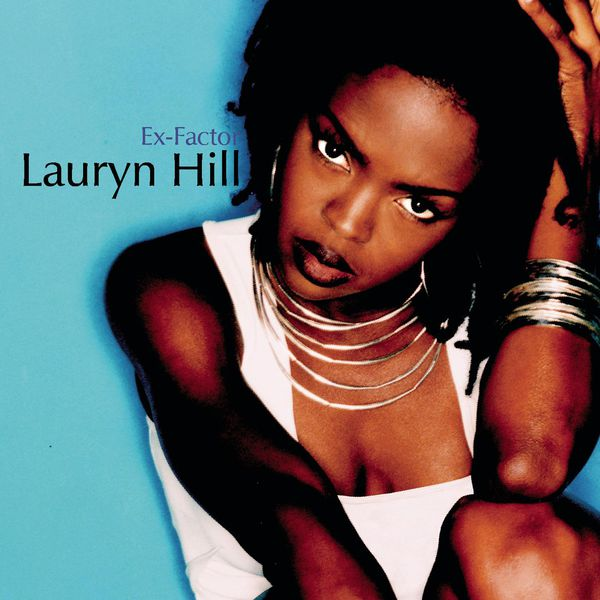 Lauryn Hill Ex-Factor
