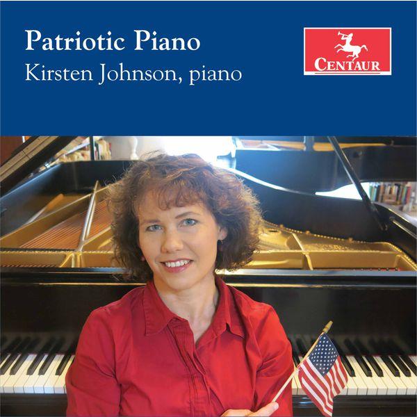 Kirsten Johnson - Patriotic Piano