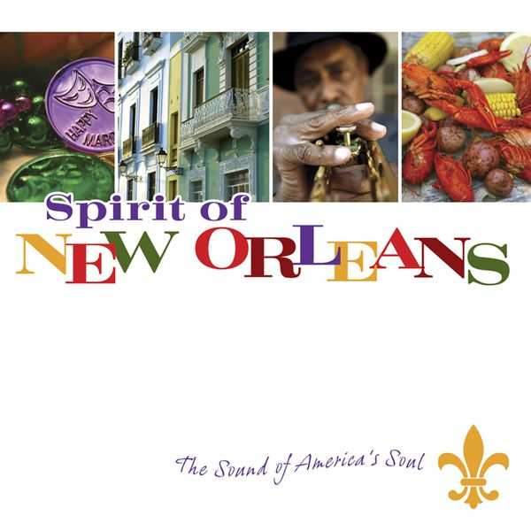 Various Artists - Spirit of New Orleans: The Sound of America's Soul