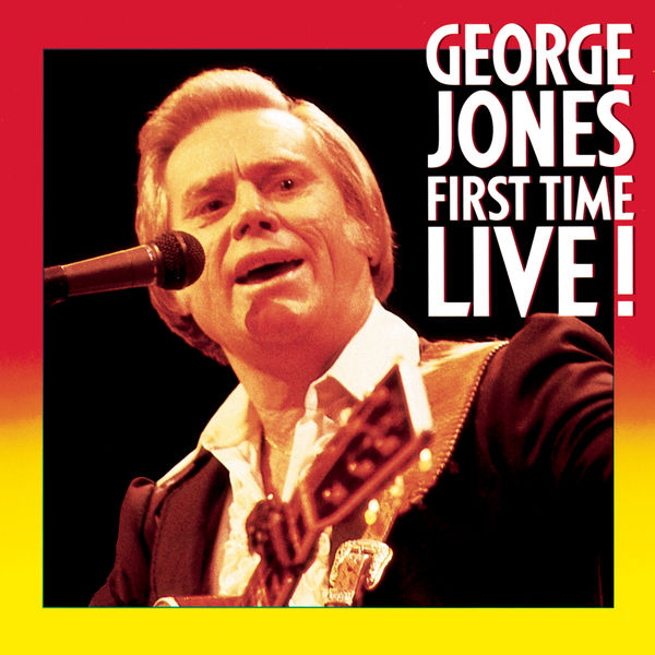 George Jones - First Time Live!