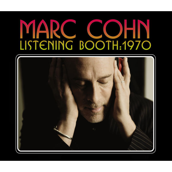 Marc Cohn - Listening Booth: 1970