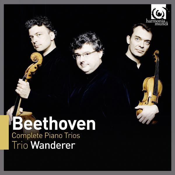 Trio Wanderer - Ludwig van Beethoven : Complete Piano Trios