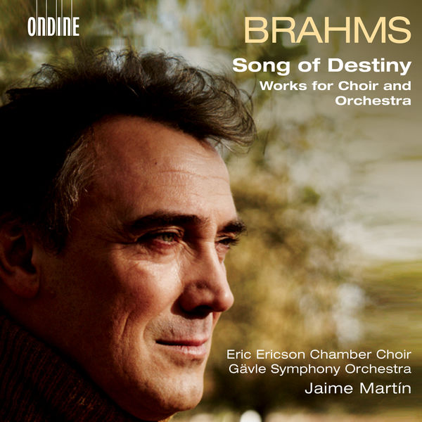 Jaime Martin - Brahms : Works for Choir & Orchestra
