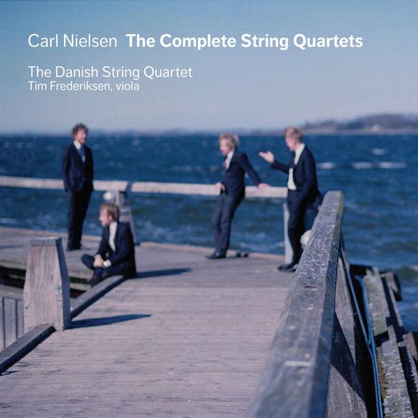 Danish String Quartet - Nielsen: Complete String Quartets