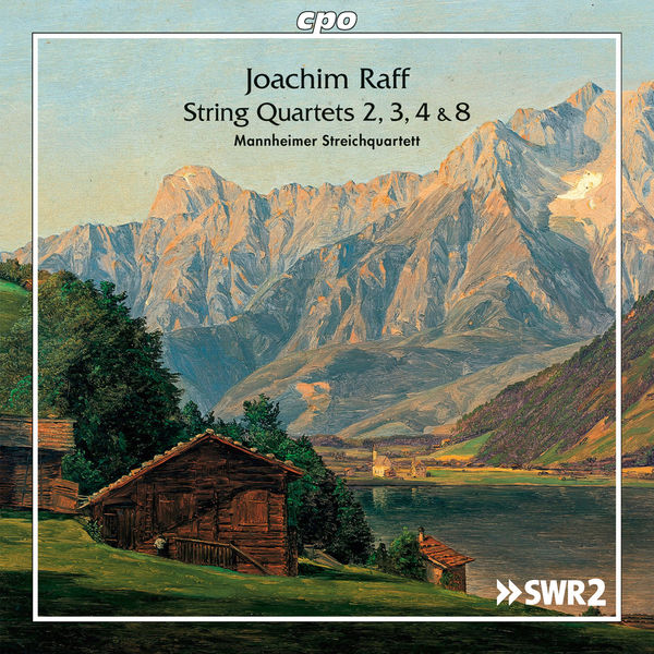Mannheimer Streichquartett - Joachim Raff: String Quartets Nos. 2, 3, 4 & 8