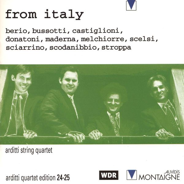 Arditti Quartet - From Italy