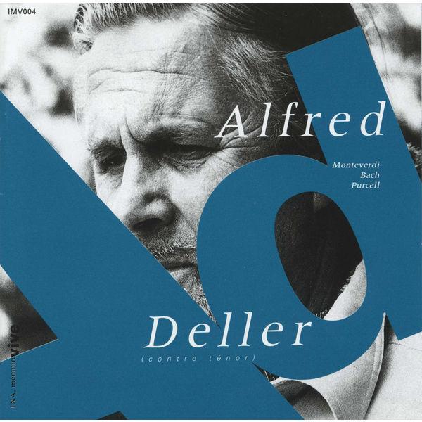 Alfred Deller|Monteverdi - Bach - Purcell (Alfred Deller, contreténor)
