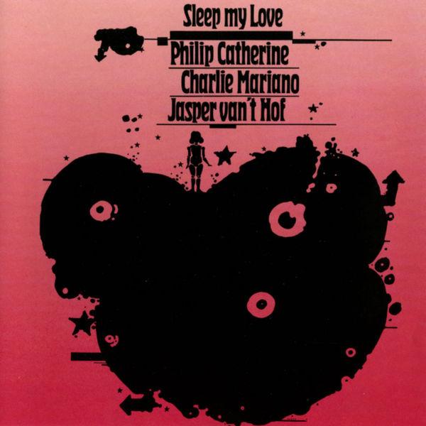 Philip Catherine - Sleep My Love